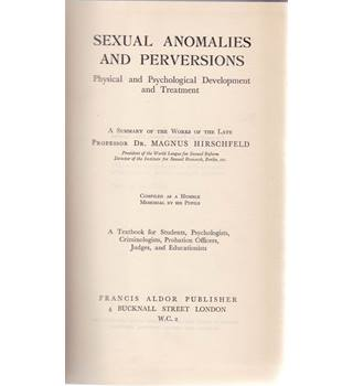 Sexual Anomalies and Perversions - Magnus Hirschfeld, 1936
