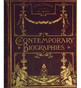 Contemporary Biographies - Cheshire At The Opening Of The 20th Century