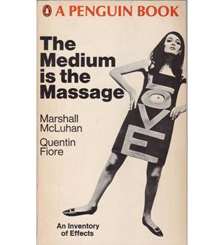 The Medium is the Massage - Marshall McLuhan - 1st UK paperback edition