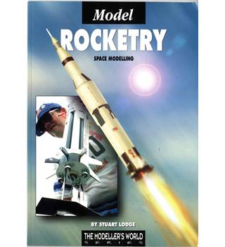 Model Rocketry - Space Modelling