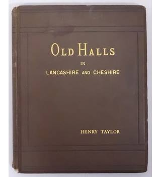 Old Halls in Lancashire and Cheshire