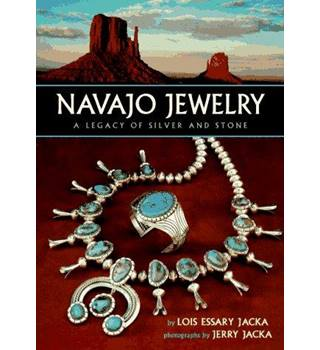 Navajo Jewelry : A Legacy of Silver and Stone.
