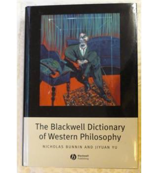 The Blackwell Dictionary of Western Philosophy
