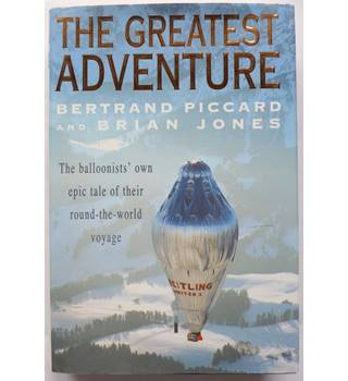 The Greatest Adventure - signed by Piccard