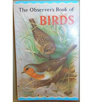 The Observer`s Book Of Birds