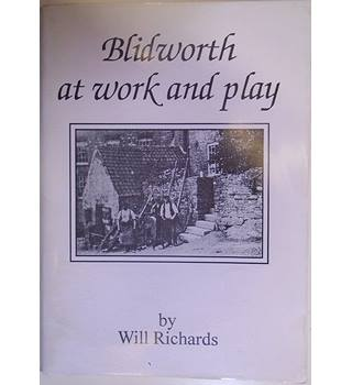 Blidworth at Work and Play