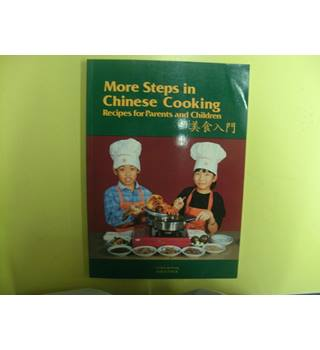 More Steps in Chinese Cooking