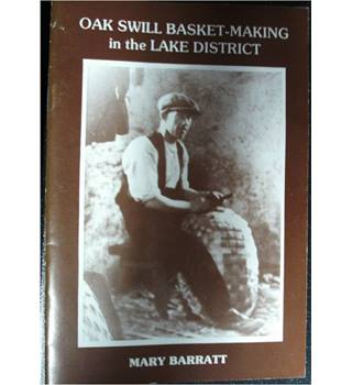 Oak Swill Basket-Making in the Lake District