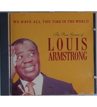 We Have All The Time In The World: The Pure Genius Of Louis Armstrong