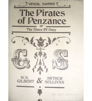 The Pirates of Penzance - Gilbert and Sullivan Vocal Score