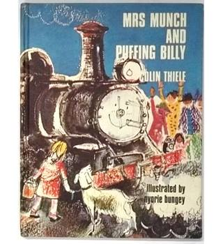 Mrs Munch and Puffing Billy [First UK Edition, 1968]
