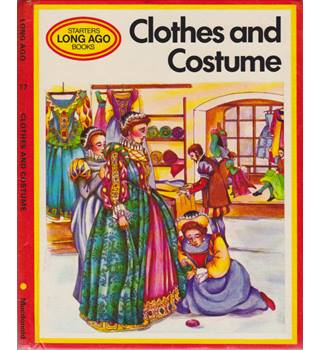 Clothes and Costumes
