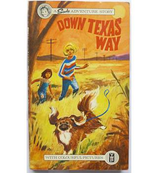 Down Texas Way: A Sindy Adventure Story