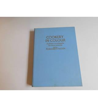 Cookery In Colour- A  Picture Encyclopedia For Every Occasion.