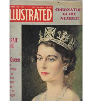 Illustrated week ending June 6th 1953 Coronation Guide Number