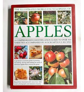 The illustrated world encyclopedia of apples