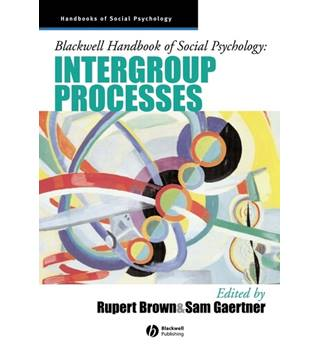 Blackwell Handbook of Social Psychology: Inter-Group Processes