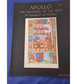 Apollo - the Magazine of the Arts - May 1938