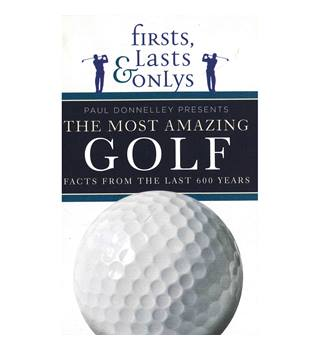 Firsts, Lasts And Onlys Golf
