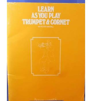 Learn As You Play - Trumpet & Cornet