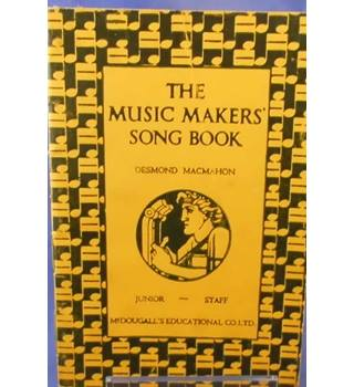 The Music Makers' Song Book - Junior Staff Edition.