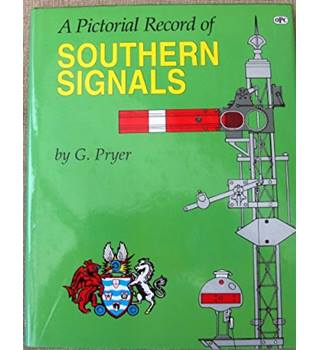 A Pictorial Record of Southern Signals