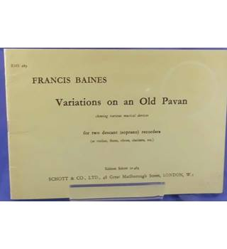 Baines: Variations on an Old Pavan- for two descant recorders