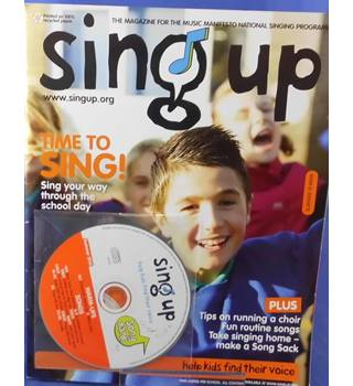 Sing Up: The Magazine for the Music Manifesto National Singing - #9 summer 2010
