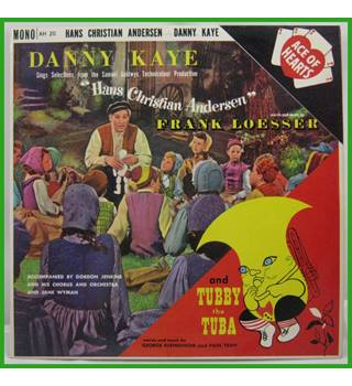 "Danny Kaye -Sings Selections From The Samuel Goldywn Technicolor Picture ""Hans Christian Andersen"" And Tubby The Tuba - AH 20"