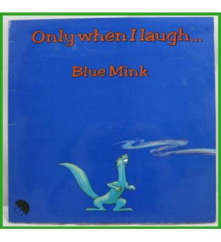 Blue Mink - Only When I Laugh - EMA 756