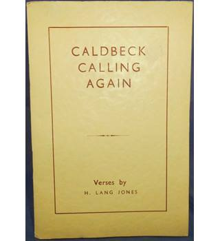 Caldbeck Calling Again - More Verses in Various Moods