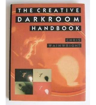 The creative darkroom handbook