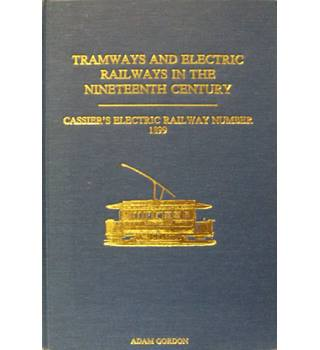 Tramways and electric railways in the nineteenth century