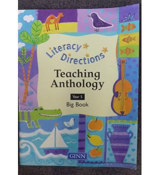 Literacy directions teaching anthology
