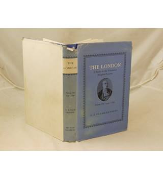 The London a Study in the Voluntary Hospital System Volume One 1740-1840 by A E Clark-Kennedy publ Pitman 1962