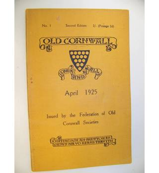 Old Cornwall no.1 April 1925