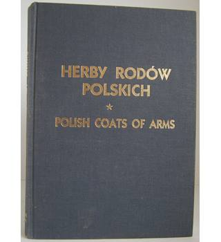 Polish Coats of Arms/ Herby Rodow Polskich