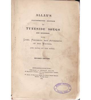 Allan's Illustrated Edition of Tyneside Songs and Readings - 1891