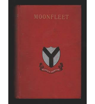 Moonfleet (Second Edition, 1899) VERY RARE. J. Meade Falkner.