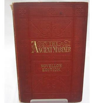 The Ancient Mariner: Novello's Edition