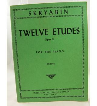 Skryabin - Twelve Etudes for the Piano.
