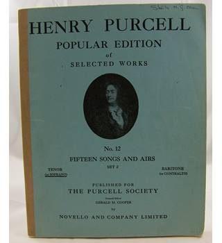 Henry Purcell - Fifteen Songs and Airs. Tenor or Soprano and Piano.