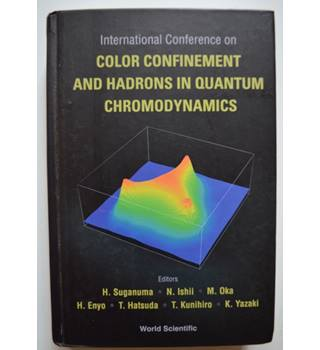 International Conference on Color Confinement and Hadrons in Quantum Chromodynamics