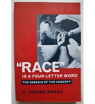 'Race' is a four-letter word - The Genesis of the Concept