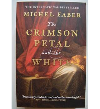 The Crimson Petal and the White - Michel Faber - SIGNED