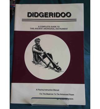 Didgeridoo: a Complete Guide to This Ancient Aboriginal Instrument