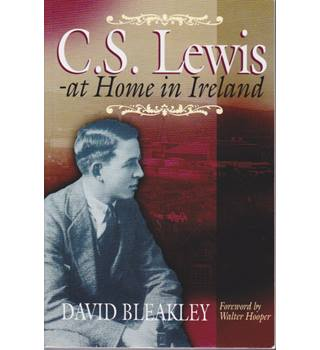 C.S. Lewis - At Home in Ireland