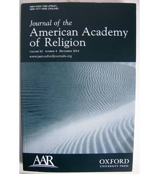 Journal of the American Academy of Religion, Volume 82, No. 4, December 2014