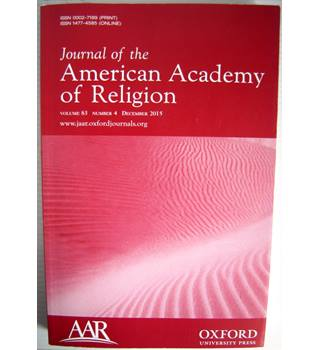 Journal of the American Academy of Religion, Volume 83, No. 4, December 2015