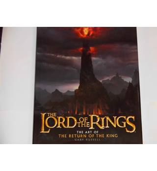The Lord Of The Rings The Art Of The Return Of The King First Edition
